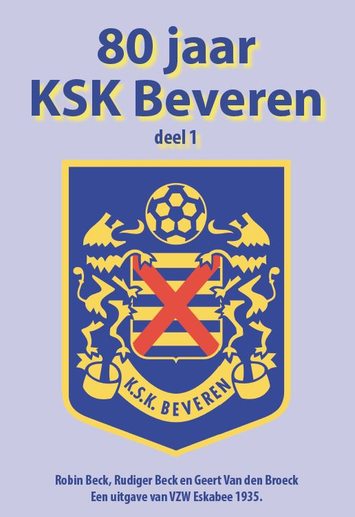 Cover of 80 jaar KSK Beveren, deel 1